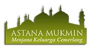 Astana Mukmin - Pusat Kursus Perkahwinan